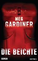 Meg Gardiner: Die Beichte ★★★★