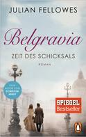 Julian Fellowes: Belgravia ★★★★