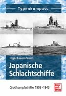 Ingo Bauernfeind: Japanische Schlachtschiffe ★★★
