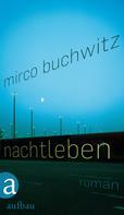 Mirco Buchwitz: Nachtleben ★★★★