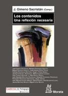 José Gimeno Sacristán: Los contenidos, una reflexión necesaria