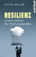 Jutta Heller: Resilienz ★★★★