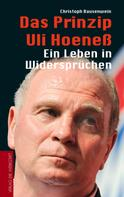 Christoph Bausenwein: Das Prinzip Uli Hoeneß ★★★★