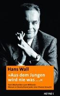 """Wall AG: """"Aus dem Jungen wird nie was ..."""" ★★★★"""
