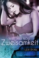 Lexi Ryan: Here and Now: Zweisamkeit ★★★★★