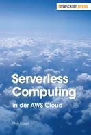 Niko Köbler: Serverless Computing in der AWS Cloud