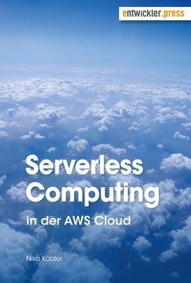 Serverless Computing in der AWS Cloud