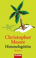 Christopher Moore: Himmelsgöttin ★★★★