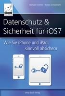 Michael Krimmer: Datenschutz und Sicherheit - für iOS 7 ★★★