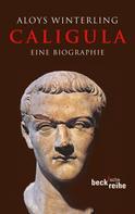 Aloys Winterling: Caligula