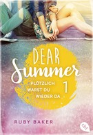 Ruby Baker: Dear Summer - Plötzlich warst du wieder da ★★★★