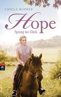 Carola Wimmer: Hope - Sprung ins Glück ★★★★