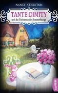 Nancy Atherton: Tante Dimity und das Geheimnis des Sommerkönigs ★★★★★