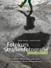 Fotokurs Straßenfotografie - Szenen, Menschen und Orte im urbanen Raum fotografieren