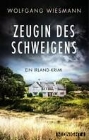 Wolfgang Wiesmann: Zeugin des Schweigens ★★★★