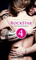 Helen Carter: Rockstar | Band 1 | Teil 4 | Erotischer Roman ★★★