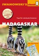 Dieter Rohrbach: Madagaskar - Reiseführer von Iwanowski ★★★
