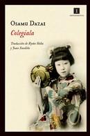 Osamu Dazai: Colegiala