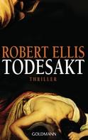 Robert Ellis: Todesakt ★★★★★