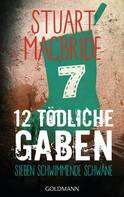 Stuart MacBride: Zwölf tödliche Gaben 7 ★★★★