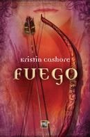 Kristin Cashore: Fuego ★★★★★