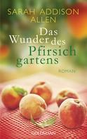 Sarah Addison Allen: Das Wunder des Pfirsichgartens ★★★★