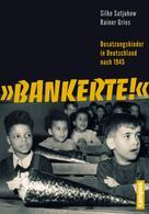 "Silke Satjukow: ""Bankerte!"" ★★"