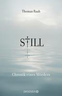 Thomas Raab: Still Chronik eines Mörders ★★★★