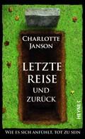 Charlotte Janson: Letzte Reise und zurück ★★★★