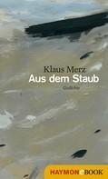 Klaus Merz: Aus dem Staub