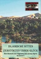 Carmen S.: Islamische Sitten zerstörten unser Glück ★★★★