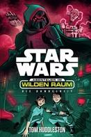 Tom Huddleston: Star Wars: Abenteuer im Wilden Raum - Das Dunkel ★★★★★