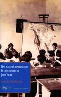 Sonsoles San Román: Una maestra republicana: El viejo futuro de Julia Vigre