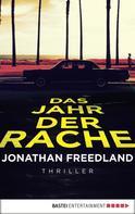 Jonathan Freedland: Das Jahr der Rache ★★★★