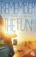 Beck Nicholas: Remember the Fun ★★★★★