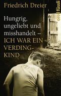 Friedrich Dreier: Hungrig, ungeliebt und misshandelt ★★★★★