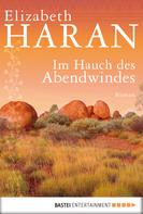 Elizabeth Haran: Im Hauch des Abendwindes ★★★★★