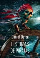 Daniel Defoe: Historias de piratas