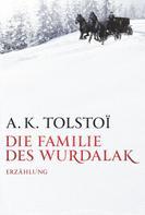 A. K. Tolstoi: Die Familie des Wurdalak ★★★
