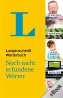Axel Gundlach: Langenscheidt Wörterbuch – Noch nicht erfundene Wörter ★