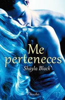 Shayla Black: Me perteneces ★★★★★