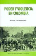 Fernán E, González González: Poder y violencia en Colombia