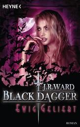Ewig geliebt - Black Dagger 28 - Roman