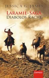 Laramie-Saga - Diabolos Rache