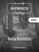 Christoph Klaus: Rosa Roulette ★★★