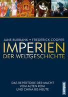 Jane Burbank: Imperien der Weltgeschichte ★★★★