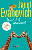 Janet Evanovich: Küss dich glücklich ★★★★