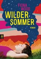 Fiona Wood: Wilder Sommer ★★★★