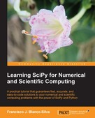 Francisco J. Blanco-Silva: Learning SciPy for Numerical and Scientific Computing