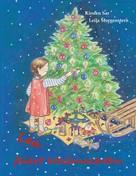 Kirsten Sar: Lea feiert Weihnachten